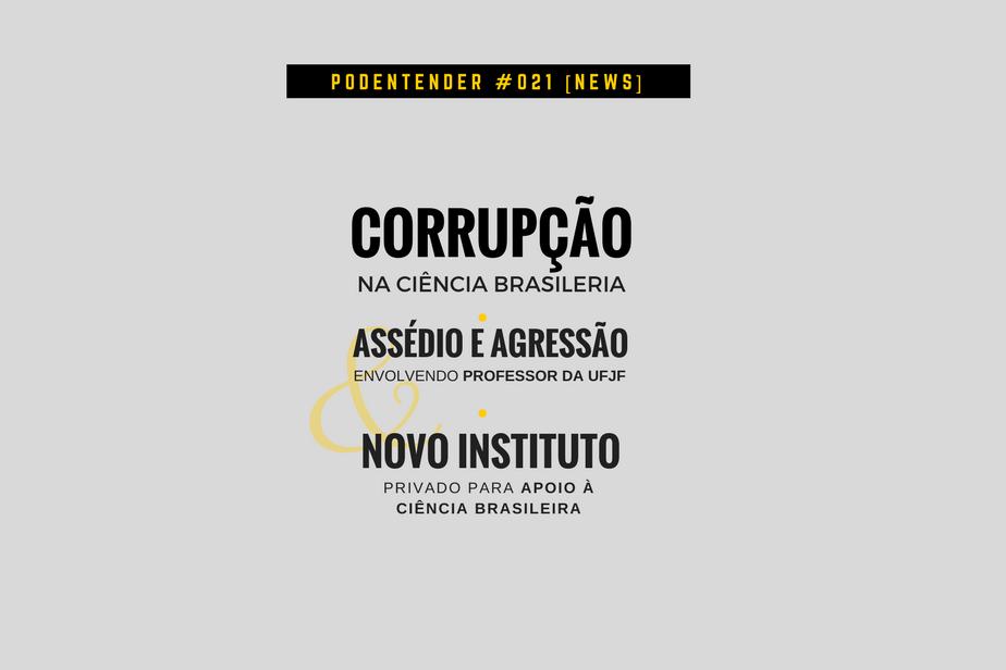 Sobre corrupção na ciência, assédio em universidade e criação do Instituto Serrapilheira