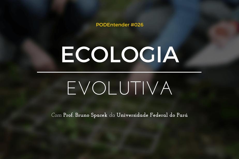 Sobre ecologia evolutiva