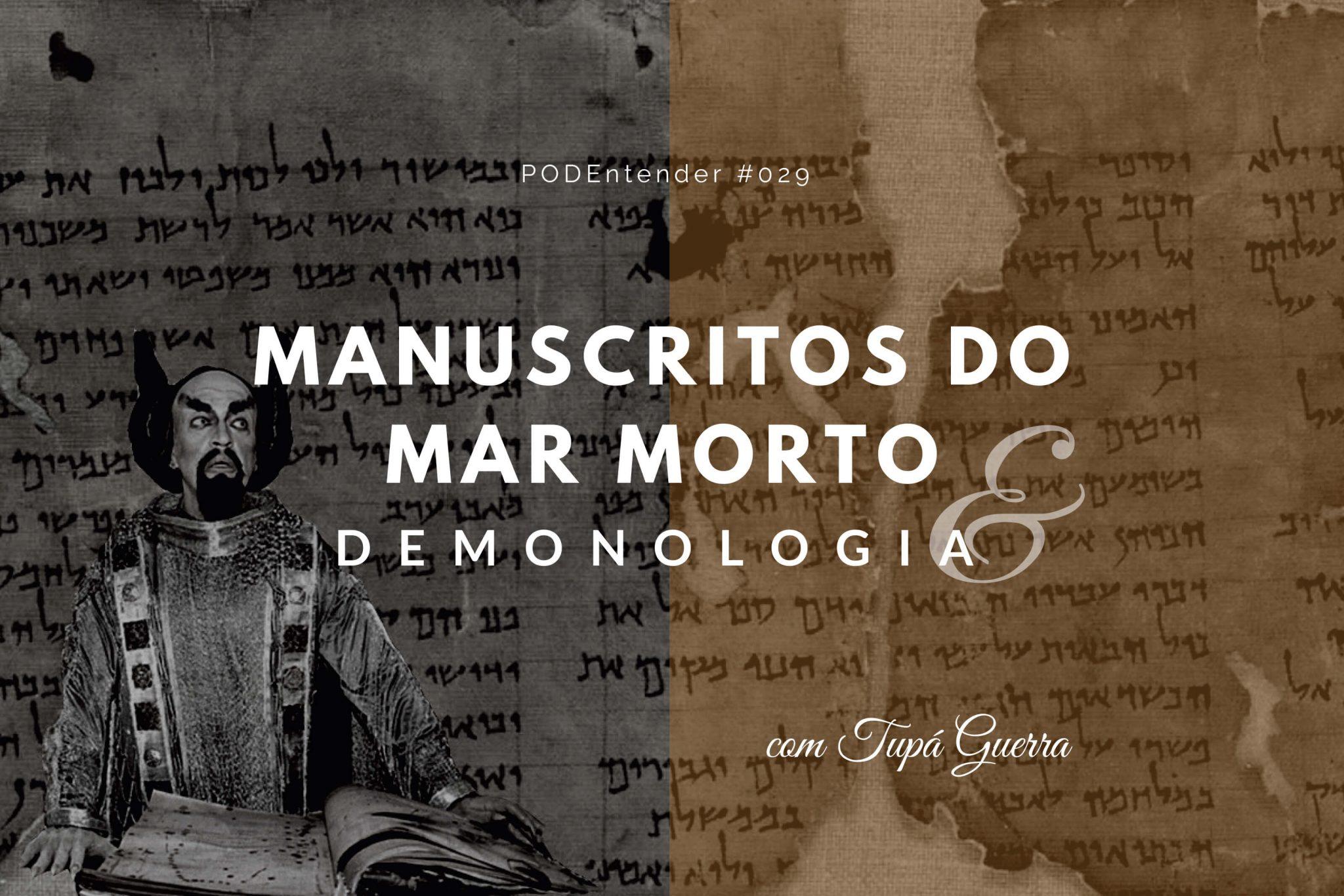Sobre manuscritos do mar morto e demonologia