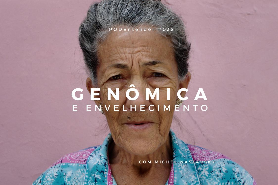 Sobre genômica e envelhecimento