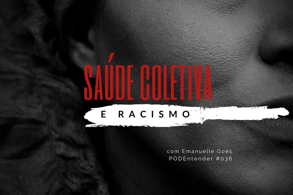 Sobre saúde coletiva e racismo