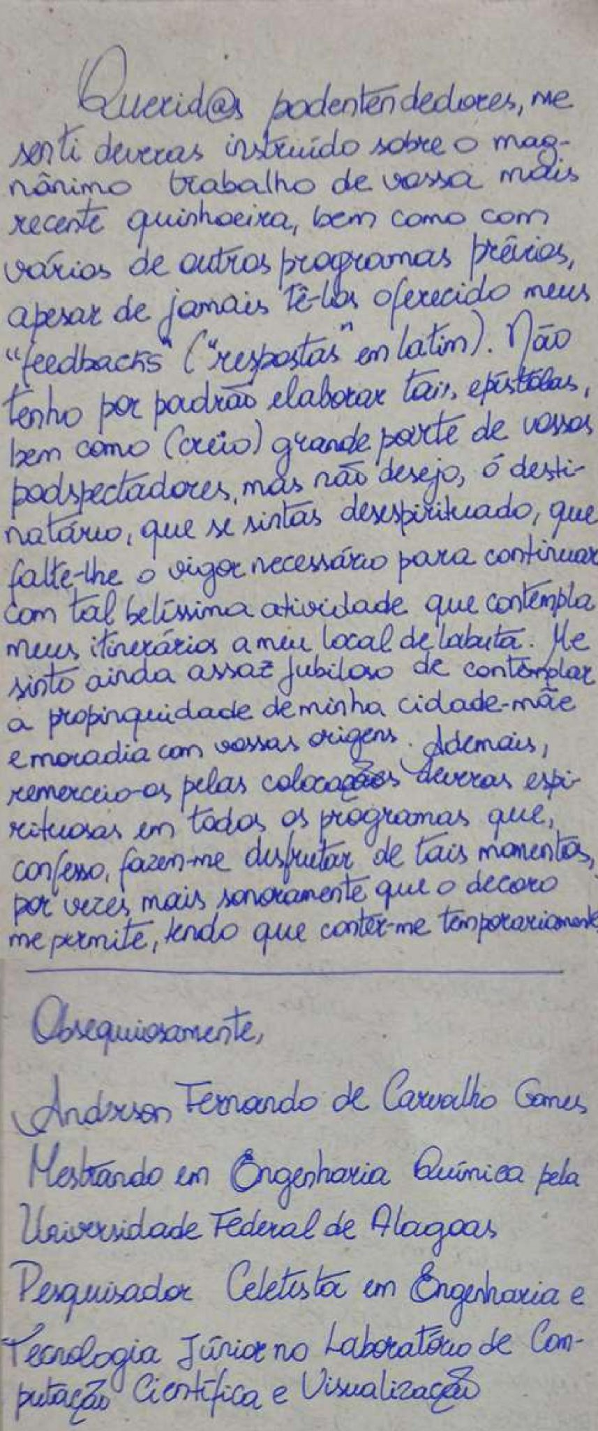 Carta do ouvinte Anderson Gomes lida no bloco de e-mails